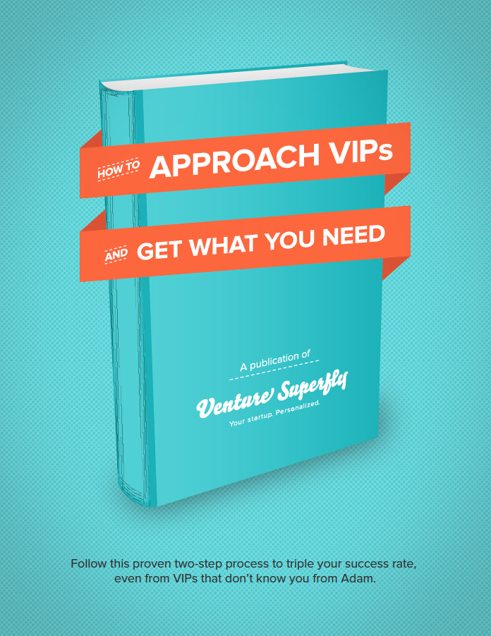 How to Approach VIPs