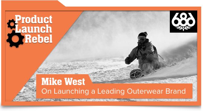 686 clothing, Mike West, John Benzick, Venture Superfly, Entrepreneurship, Startup, Success, Product Launch Rebel